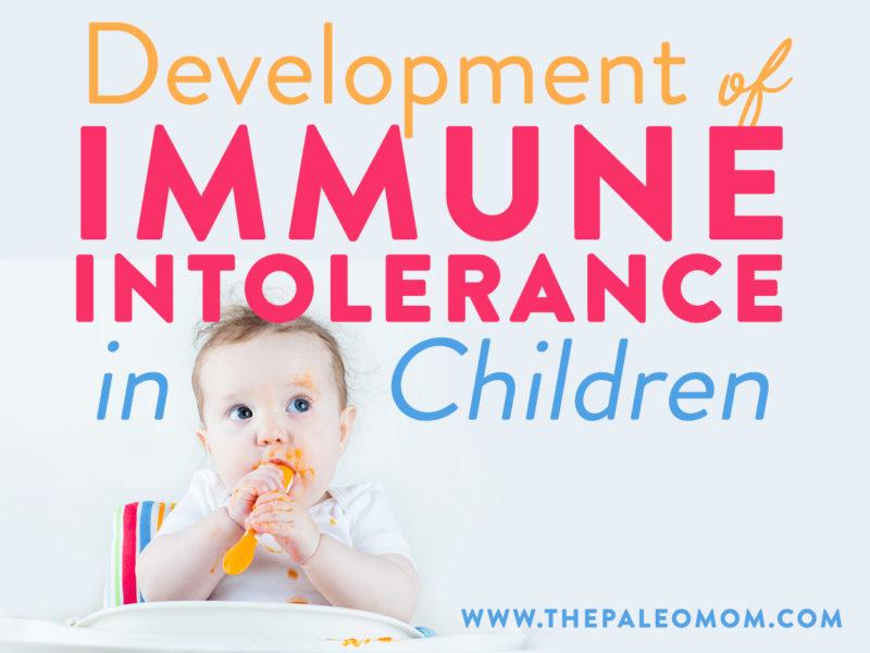 development of immune tolerance in children