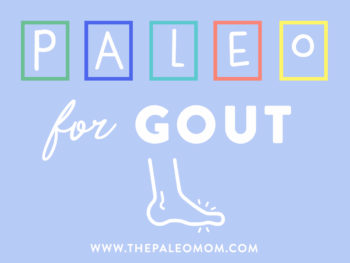 The Paleo Diet for Gout