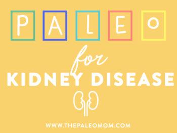 The Paleo Diet for Kidney Disease