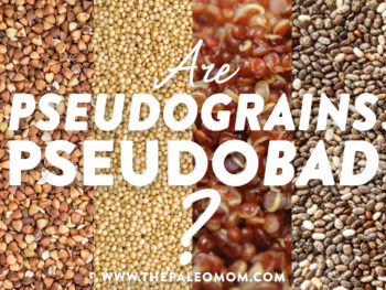Are Pseudograins Pseudobad?