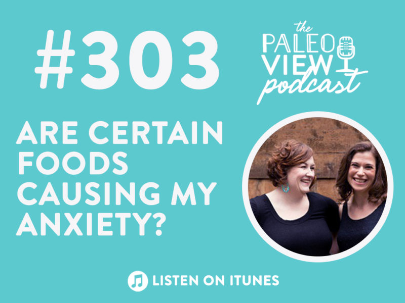 TPV Podcast 303: Are Certain Foods Causing My Anxiety?