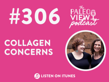 TPV Podcast, Episode 306: Collagen Concerns