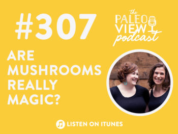 TPV Podcast, Episode 307: Are Mushrooms Really Magic?