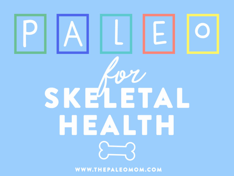 paleo for skeletal health