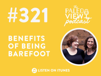 TPV Podcast, Episode 321: Benefits of Being Barefoot
