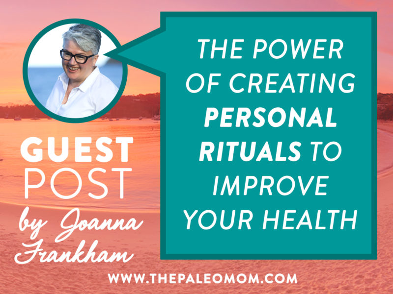 personal rituals