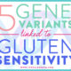 5-Gene-Variants-Linked-to-Gluten-Sensitivity