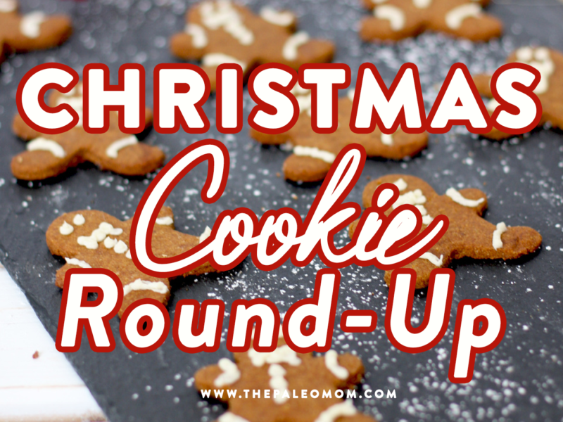 Christmas Cookie Round Up The Paleo Mom