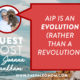 aip is an evolution